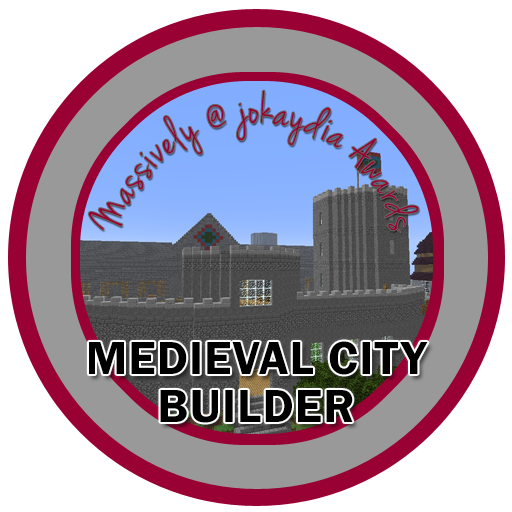 114. Massively Medieval Builder's Award