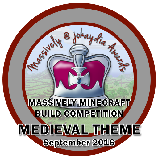 128. Massively Minecraft Build Competition – Medieval Theme – September 2016