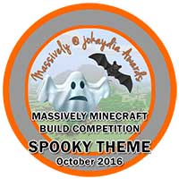 111. Massively Minecraft Build Competition - Spooky Theme - October 2016