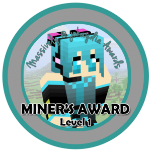 Miner's Award - Level 1