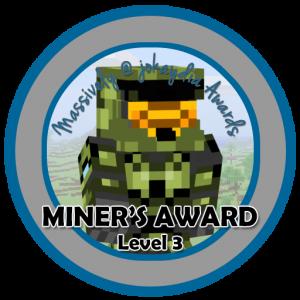 Miner's Award - Level 3