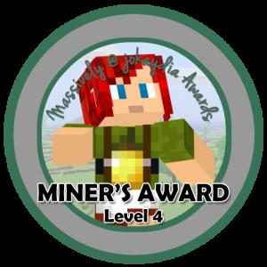 Miner's Award Level 4