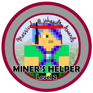 Miner's Helper - Level 2